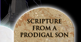 Scripture from a Prodigal Son